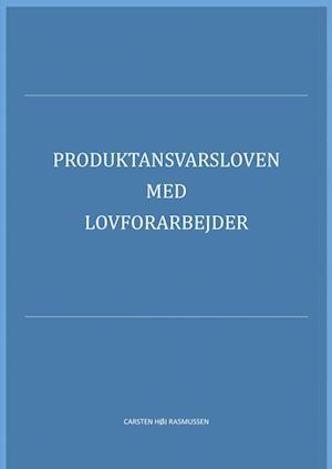 Produktansvarsloven med lovforarbejder 2019