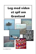 Leg med viden et spil om Grønland