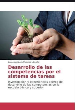 Desarrollo de las competencias por el sistema de tareas.