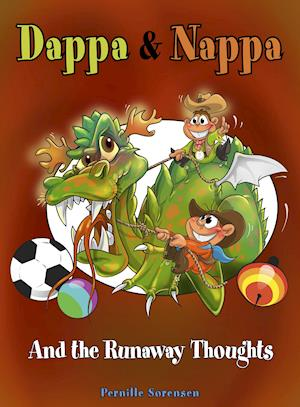 Dappa & Nappa - And the Runaway Thoughts af Pernille Sørensen