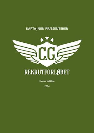 Rekrutforløbet - home edition af Eigil Kaptajnen Hedegaard
