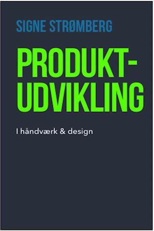 Produktudvikling - I håndværk & design (lærerens bog)