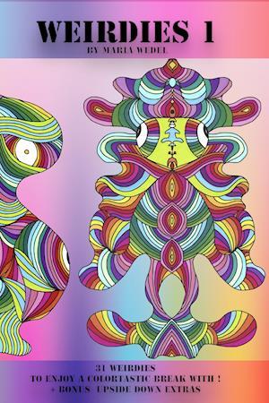 Weirdies 1 af Anna-Marie Vibeke Wedel