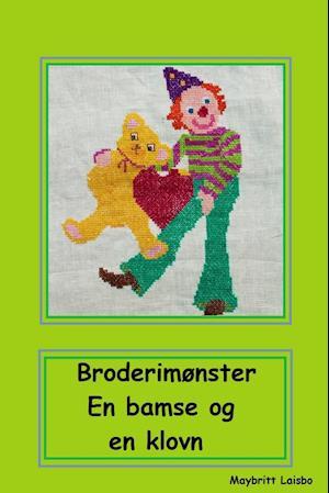 Broderimønster bamse og klovn med hjerte af Maybritt Laisbo