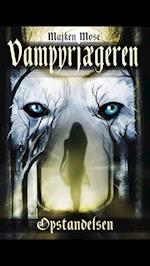 Vampyrjægeren -Opstandelsen