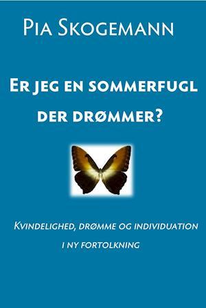 Er jeg en sommerfugl, der drømmer?