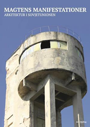 Magtens manifestationer - arkitektur i Sovjetunionen