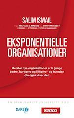 Eksponentielle Organisationer af Yuri van Geest, Michael S. Malone, Salim Ismail