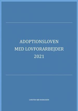 Adoptionsloven med lovforarbejder 2019