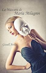 La máscara de María Milagros af Gissell Ávila
