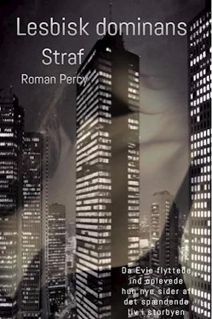 Lesbisk dominans - Straf af Roman Percy