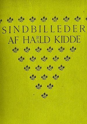 Sindbilleder af Harald Kidde