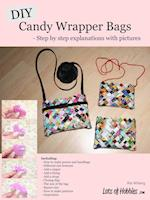 DIY Candy Wrapper Bags