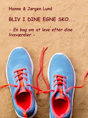 BLIV I DINE EGNE SKO::.