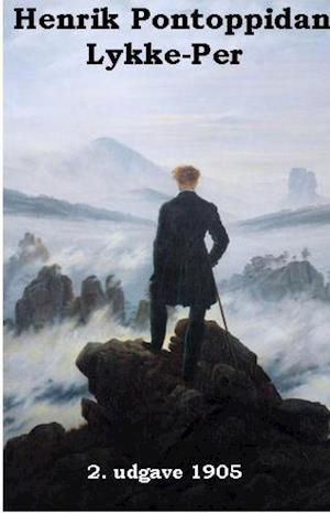 Lykke-Per 1905 af Henrik Pontoppidan
