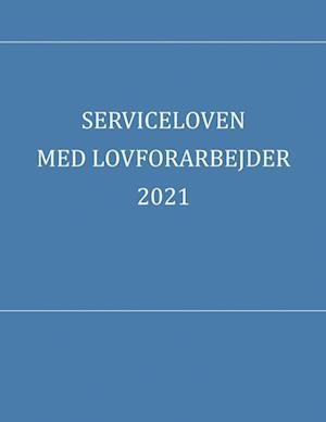 Serviceloven med lovforarbejder