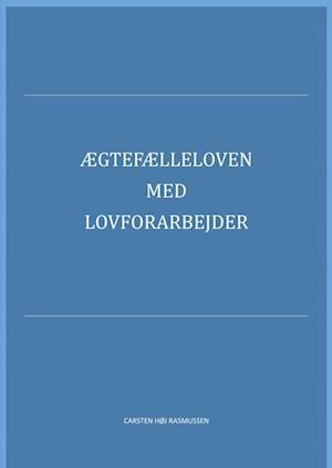 Ægtefælleloven med lovforarbejder 2019