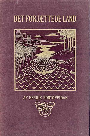 Det forjættede land af Henrik Pontoppidan