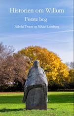 Historien om Willum, første bog af Nikolai Troest