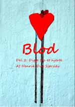 BLOD - Del 2: Digte fra et hjerte