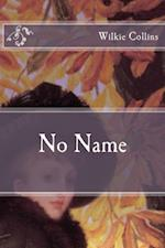 No Name af Wilkie Collins
