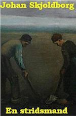 En stridsmand af Johan Skjoldborg