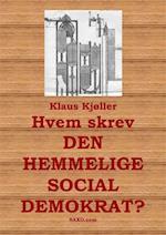"""Hvem skrev """"Den hemmelige socialdemokrat""""?"""