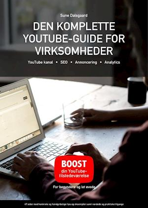 YouTube: Den Komplette YouTube-Guide For Virksomheder