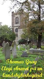 Elegi skrevet på en landsbykirkegård af Thomas Gray