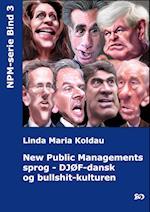 New Public Managements sprog - DJØF-dansk og bullshit-kulturen