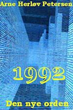 Den nye orden. 1992. Fjerne mål 10