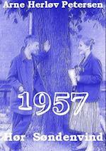 Hør Søndenvind. 1957. Fjerne mål 3