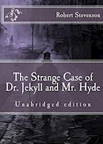The Strange Case of Dr. Jekyll and Mr. Hyde af Robert Louis Stevenson