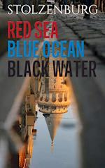 Red Sea, Blue Ocean, Black Water - politisk thriller