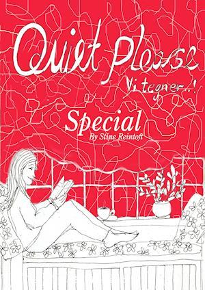 Quiet Please-Vi Tegner Special af By Stine Reintoft Reintoft
