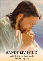 Sandt Liv I Gud Vejledning for bedemøde. True Life in God Prayer Meeting Guidelines.