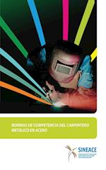 Normas de competencia del carpintero metálico en acero af SINEACE Sistema Nacional de Evaluación, acreditación y cer