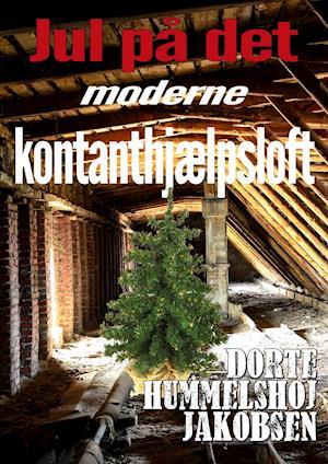 Jul på det moderne kontanthjælpsloft