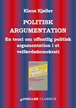 Politisk argumentation. En teori om offentlig politisk argumentation i et velfærdsdemokrati