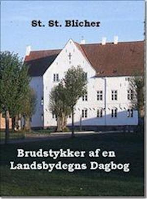Brudstykker af en Landsbydegns Dagbog af Steen Steensen Blicher