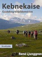 Kebnekaise - en guidebog til fjeldområdet