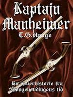 Kaptajn Manheimer - En røverhistorie fra Gøngehøvdingens tid