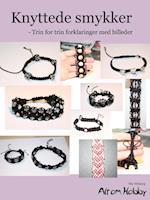 Knyttede smykker - Trin for trin forklaringer med billeder