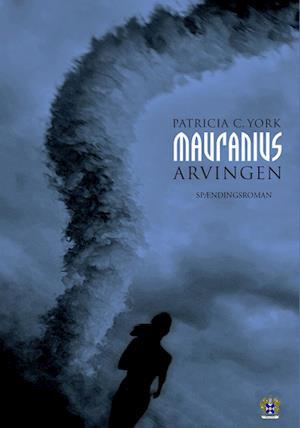 Mauranius - Arvingen