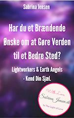 Lightworkers og Earth Angels – Kend Din Sensitive Sjæl