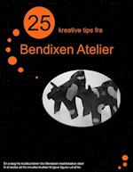 25 kreative tips fra Bendixen Atelier.