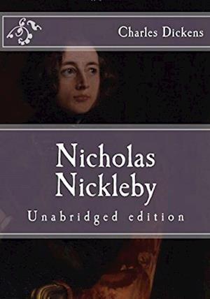 Nicholas Nickleby af Charles Dickens