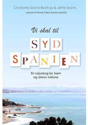 Vi skal til Sydspanien