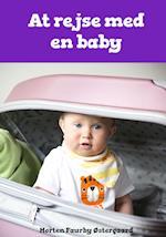 At rejse med en baby