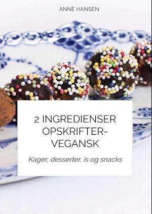 2 ingredienser opskrifter-VEGANSK